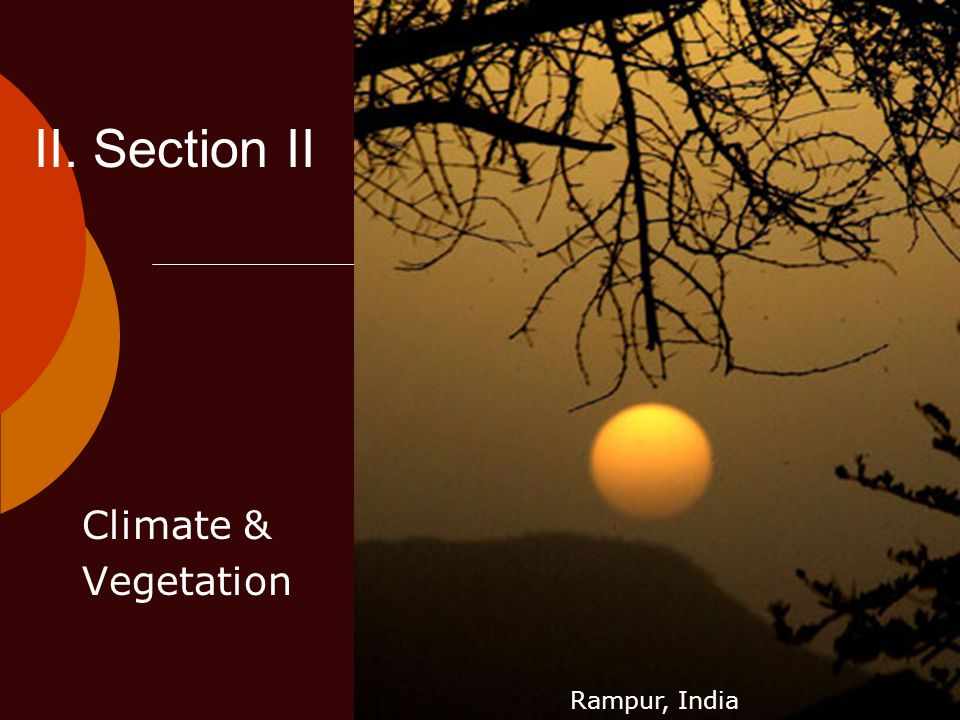 II. Section II Climate & Vegetation Ch 23 PP Rampur, India
