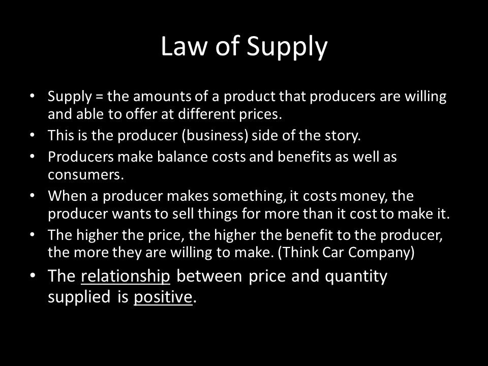 Law of Supply Supply = the amounts of a product that producers are willing and able to offer at different prices.