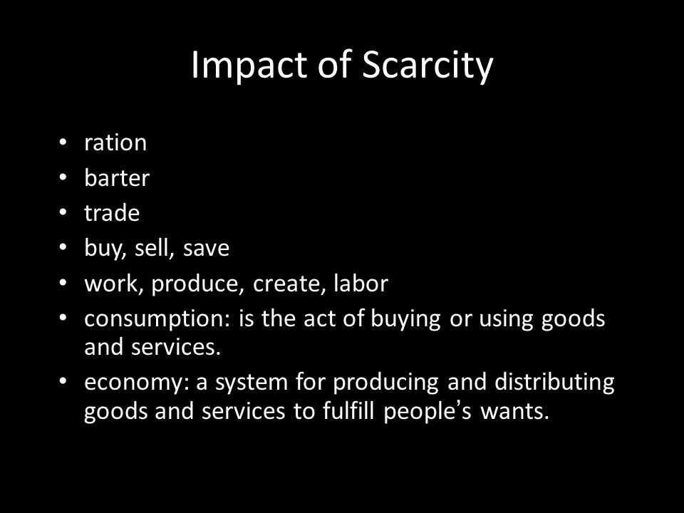 Impact of Scarcity ration barter trade buy, sell, save