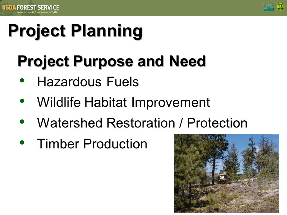 Project Planning Project Purpose and Need Hazardous Fuels
