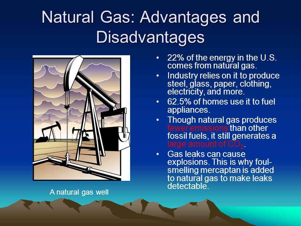 Natural Gas: Advantages and Disadvantages