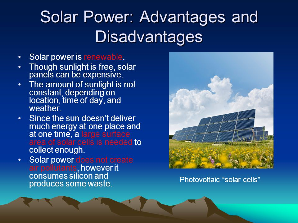 Solar Power: Advantages and Disadvantages