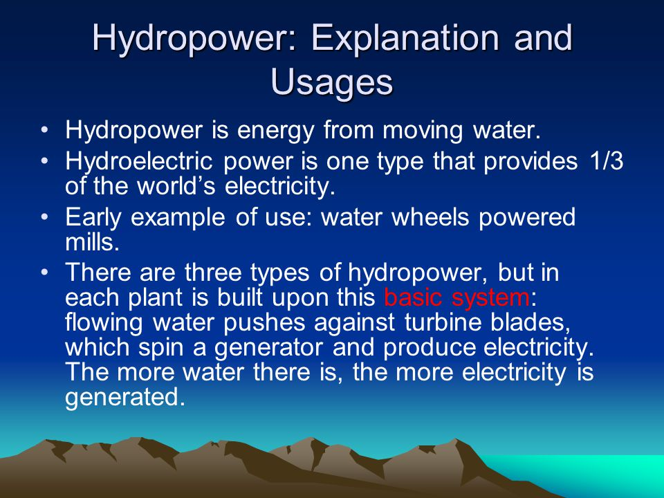 Hydropower: Explanation and Usages