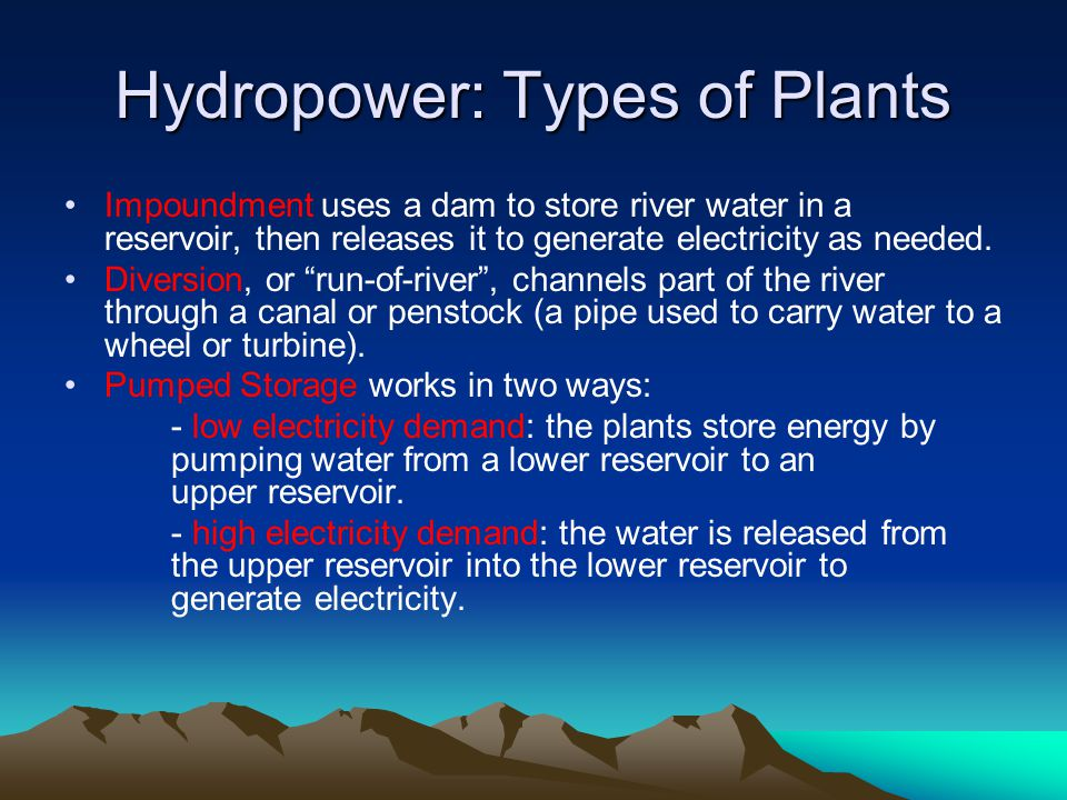 Hydropower: Types of Plants