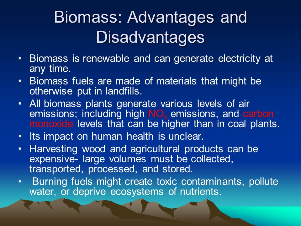 Biomass: Advantages and Disadvantages