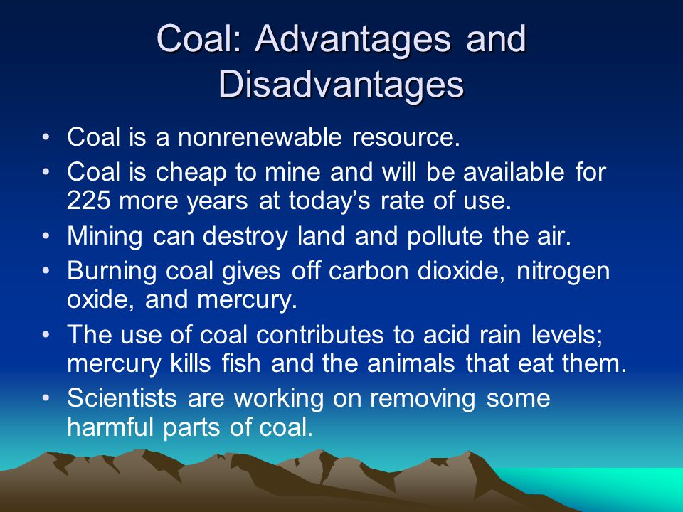 Coal: Advantages and Disadvantages