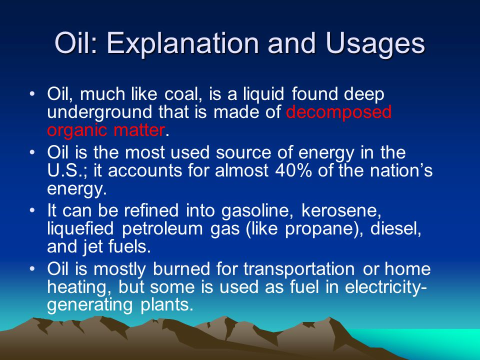 Oil: Explanation and Usages