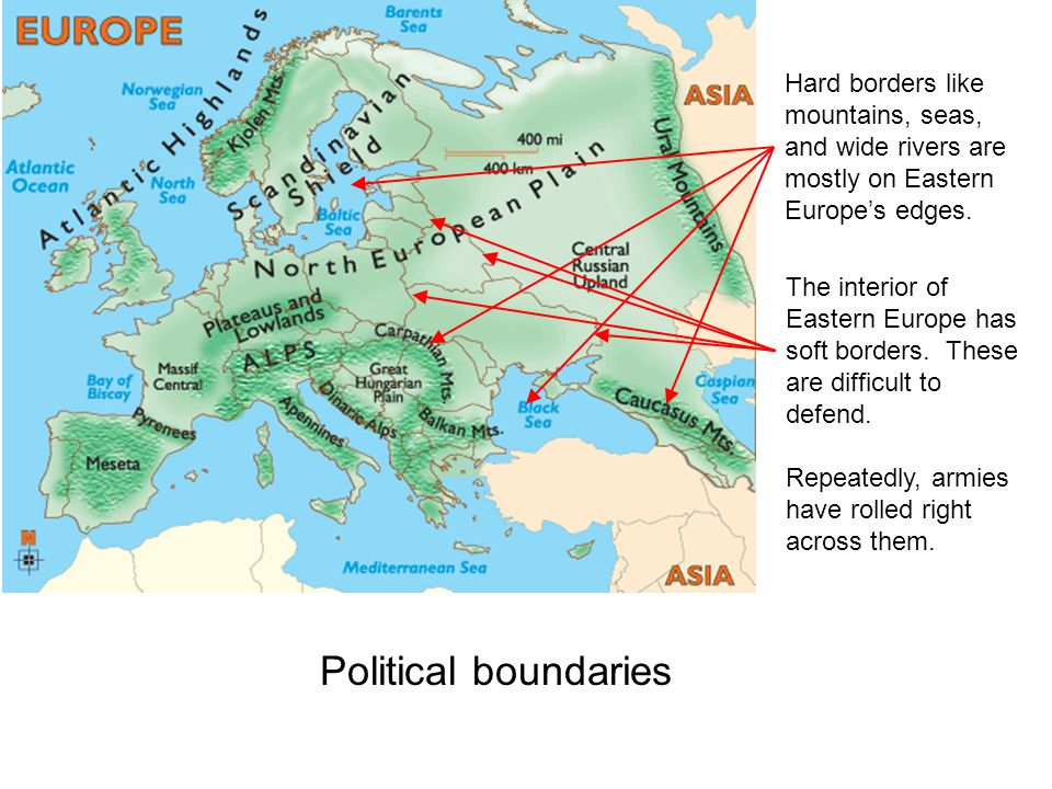 Hard borders like mountains, seas, and wide rivers are mostly on Eastern Europe's edges.