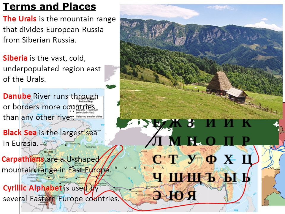 Terms and Places The Urals is the mountain range that divides European Russia from Siberian Russia.