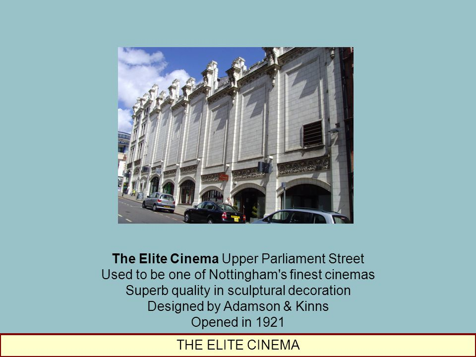 The Elite Cinema Upper Parliament Street