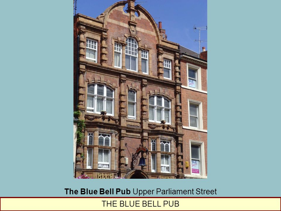 The Blue Bell Pub Upper Parliament Street