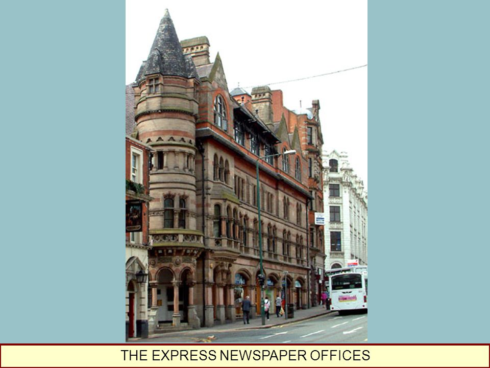 THE EXPRESS NEWSPAPER OFFICES