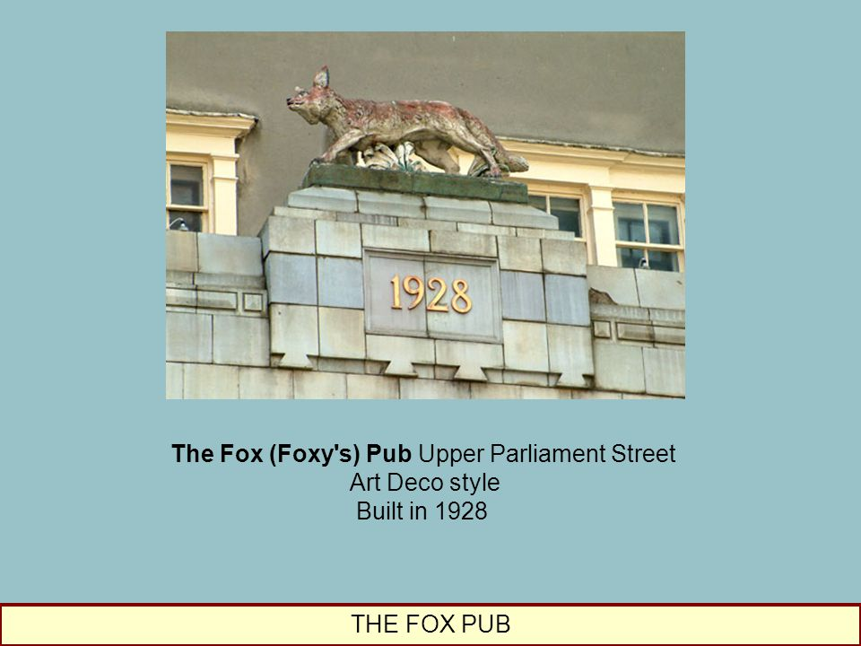 The Fox (Foxy s) Pub Upper Parliament Street