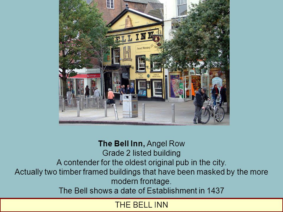 The Bell Inn, Angel Row Grade 2 listed building