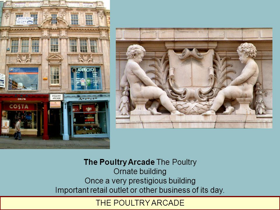 The Poultry Arcade The Poultry