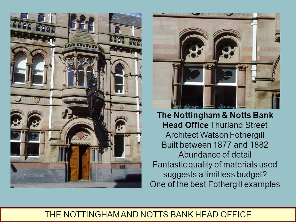 The Nottingham & Notts Bank Head Office Thurland Street