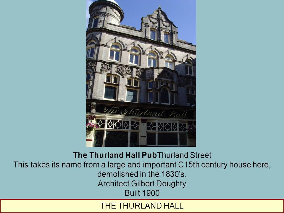 The Thurland Hall PubThurland Street