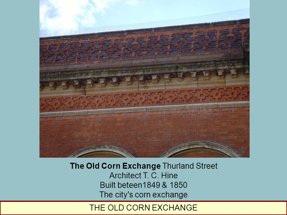 The Old Corn Exchange Thurland Street
