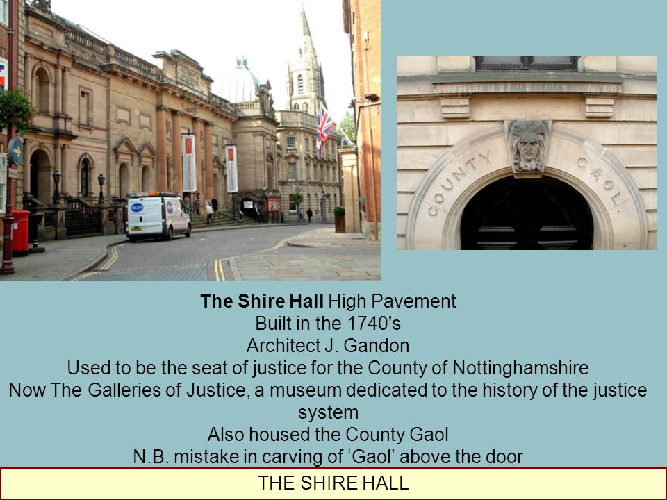 The Shire Hall High Pavement