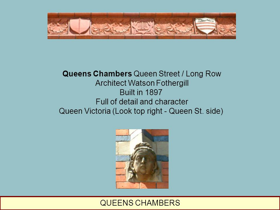 Queens Chambers Queen Street / Long Row Architect Watson Fothergill