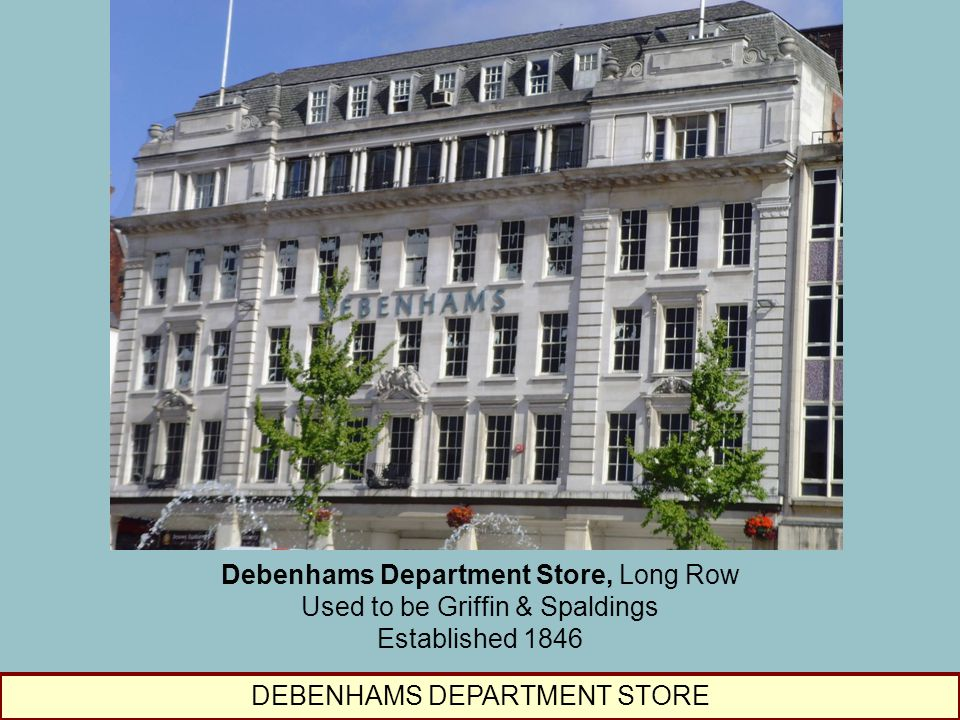 Debenhams Department Store, Long Row