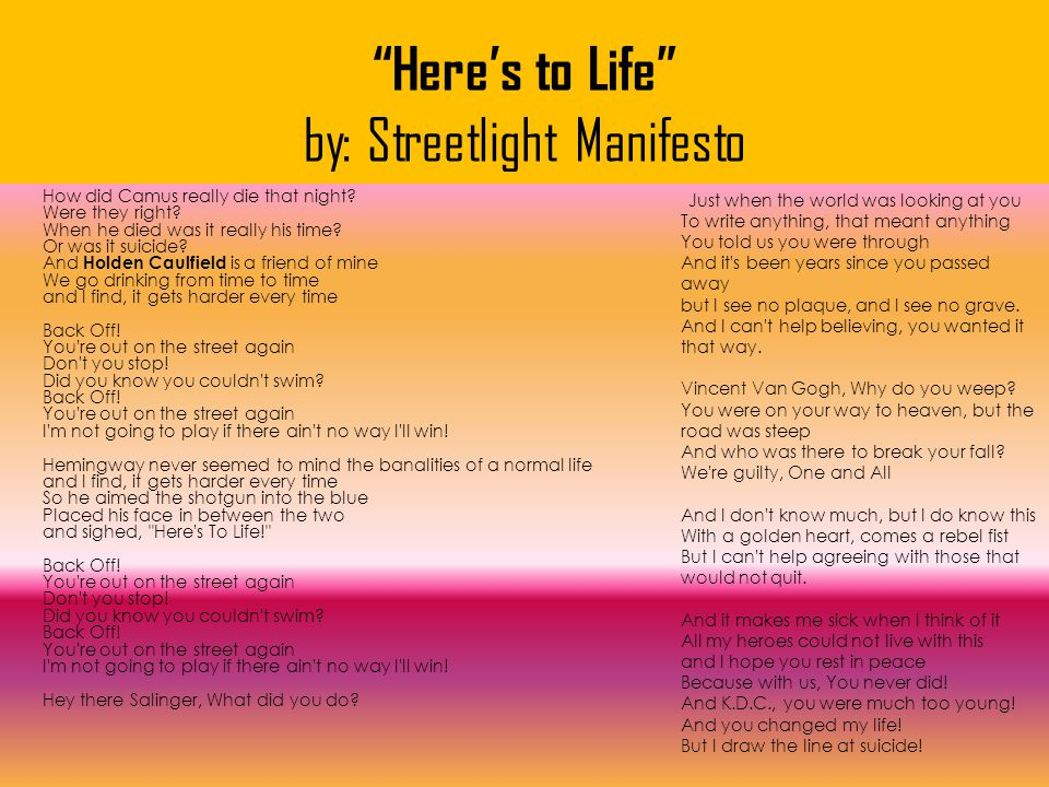 Here's to Life by: Streetlight Manifesto