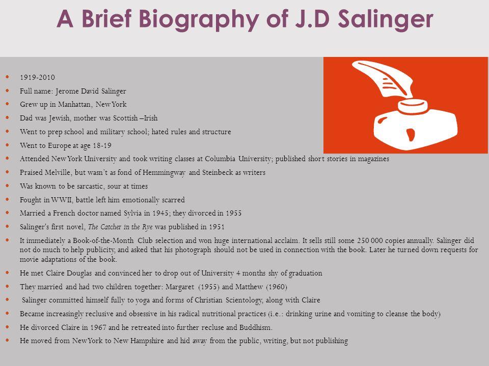 A Brief Biography of J.D Salinger