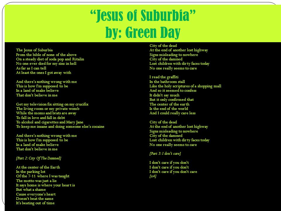 Jesus of Suburbia by: Green Day