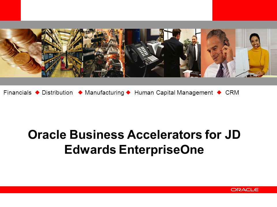 Oracle Business Accelerators for JD Edwards EnterpriseOne