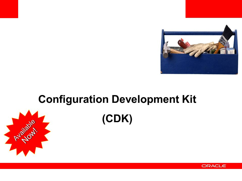 <Insert Picture Here> Configuration Development Kit