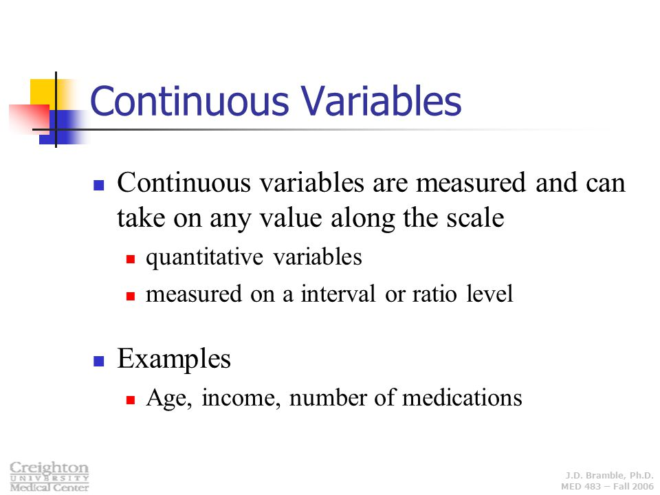Continuous Variables Continuous variables are measured and can take on any value along the scale. quantitative variables.
