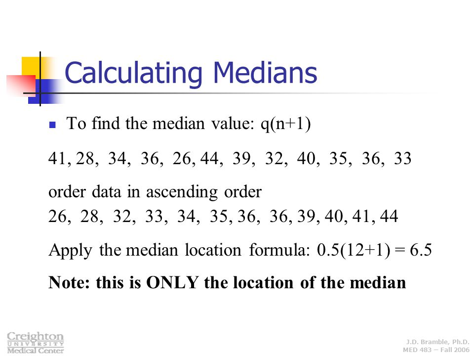 Calculating Medians To find the median value: q(n+1)