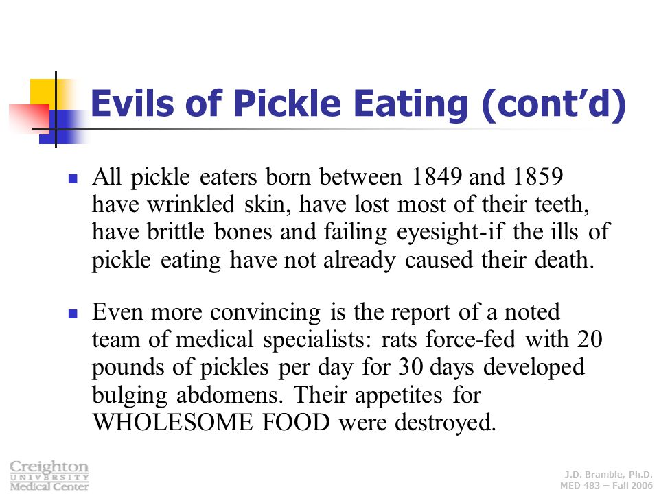 Evils of Pickle Eating (cont'd)