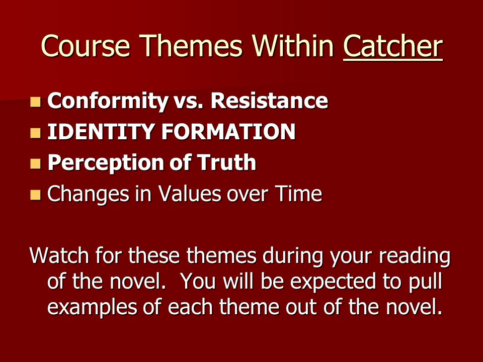 Course Themes Within Catcher