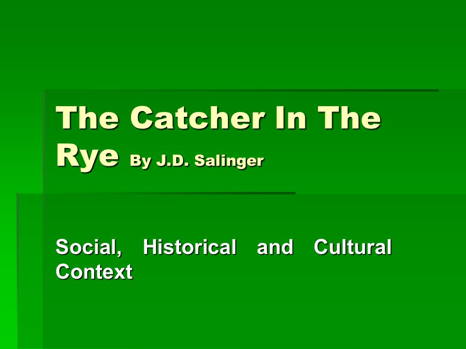 Analysis of The Catcher in the Rye