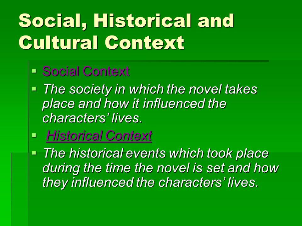 Social, Historical and Cultural Context