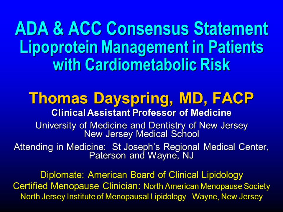 Thomas Dayspring, MD, FACP Clinical Assistant Professor of Medicine