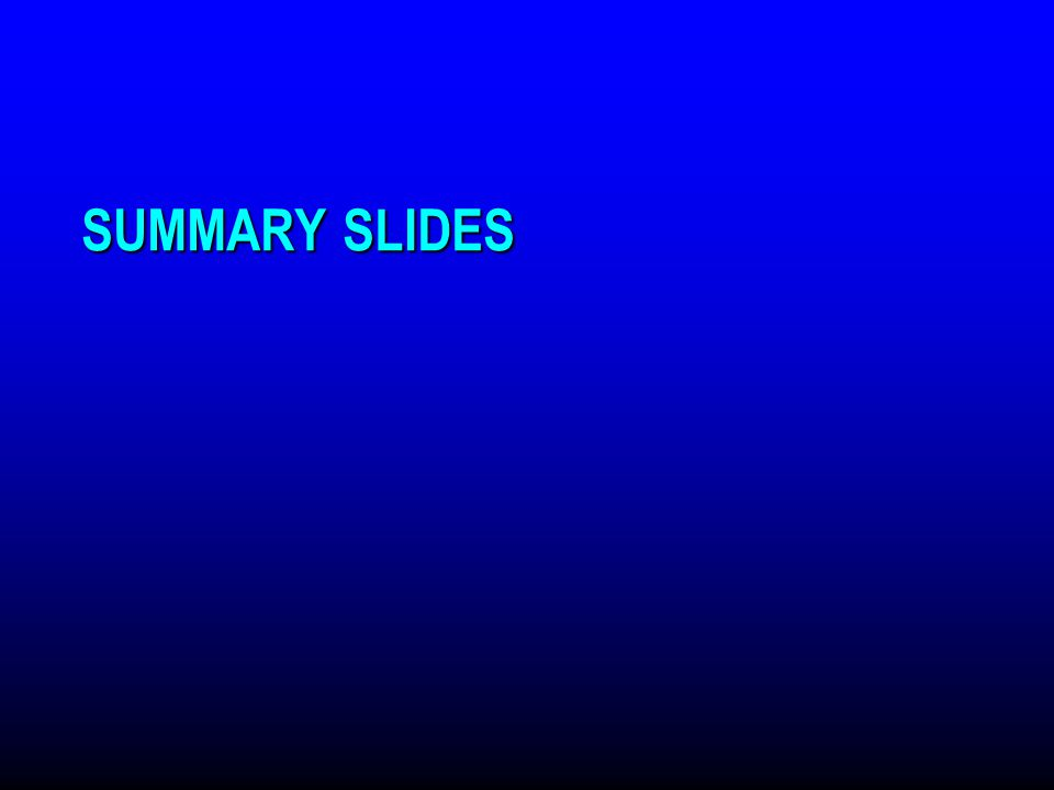 SUMMARY SLIDES Thomas Dayspring MD