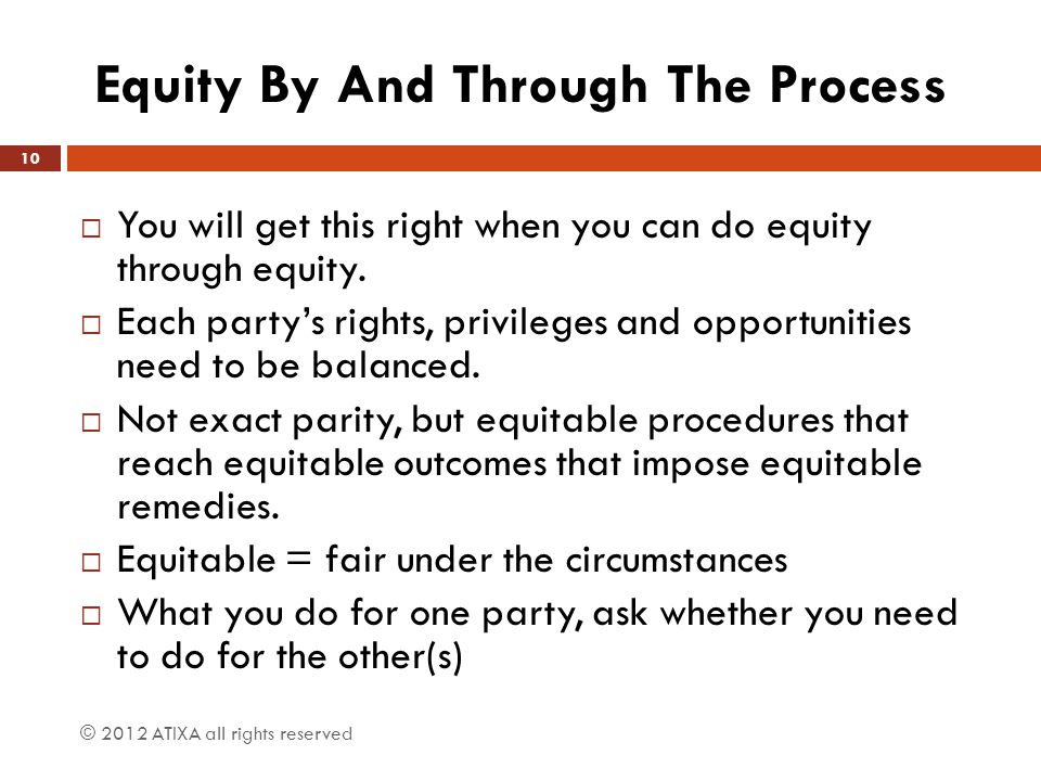 Equity By And Through The Process