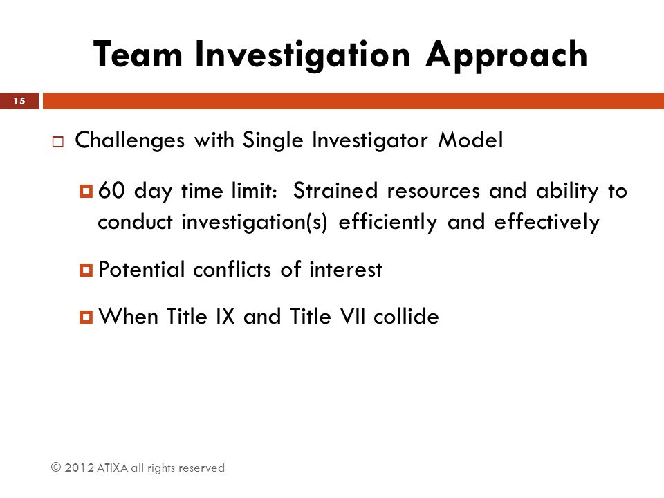 Team Investigation Approach