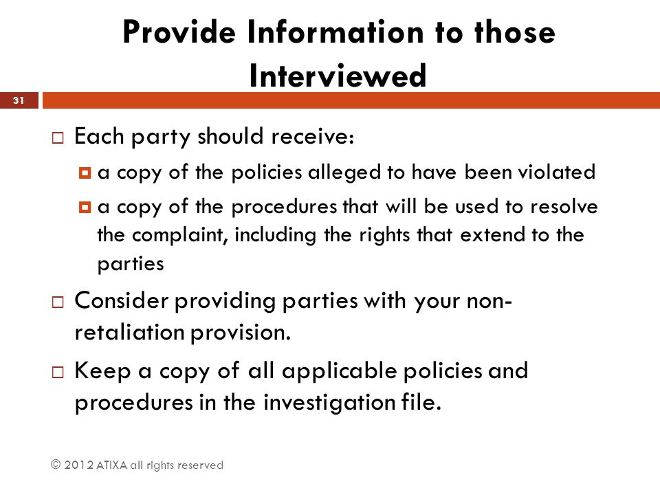 Provide Information to those Interviewed