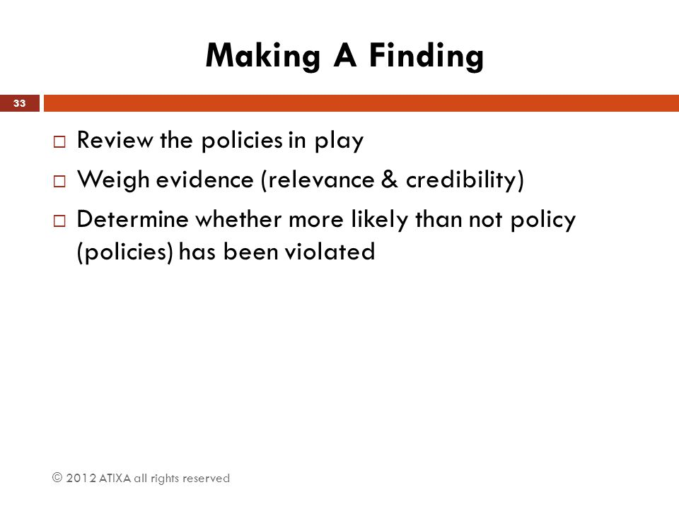 Making A Finding Review the policies in play