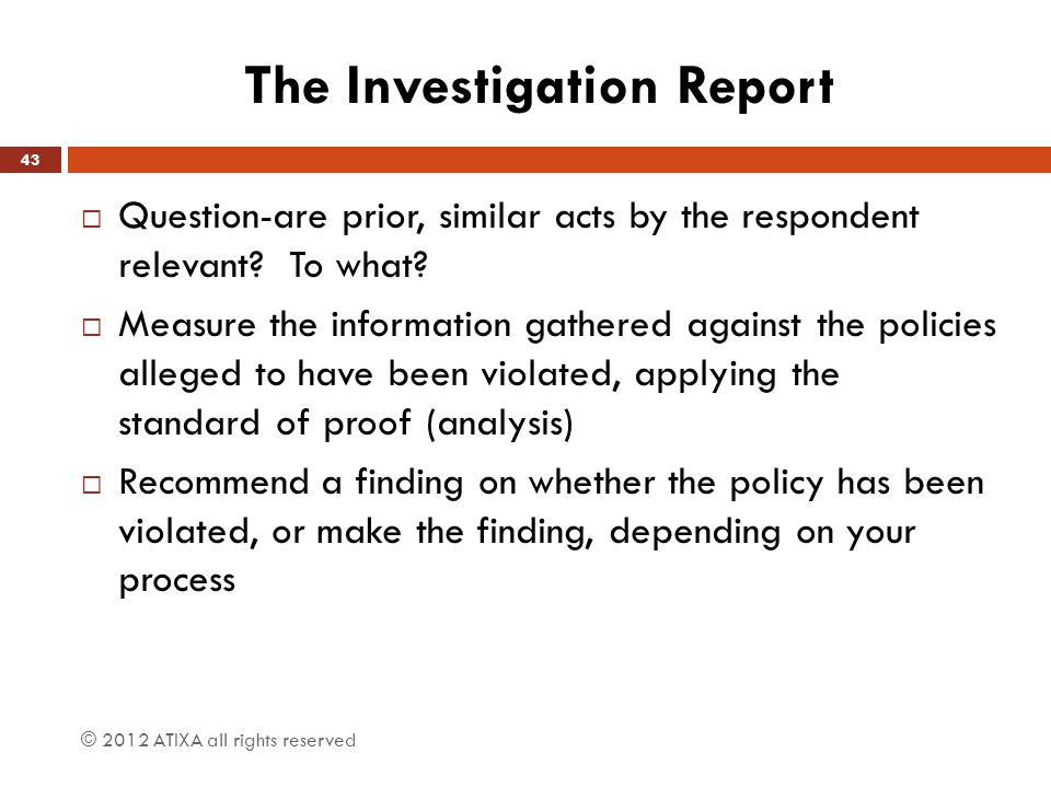 The Investigation Report
