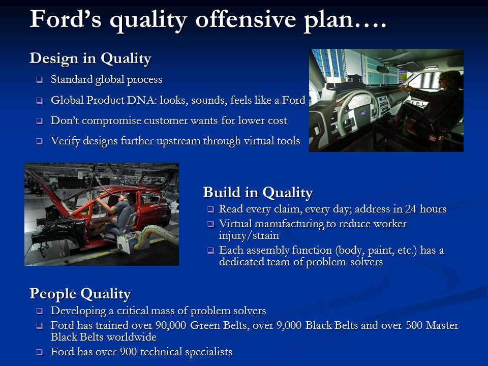 Ford's quality offensive plan….