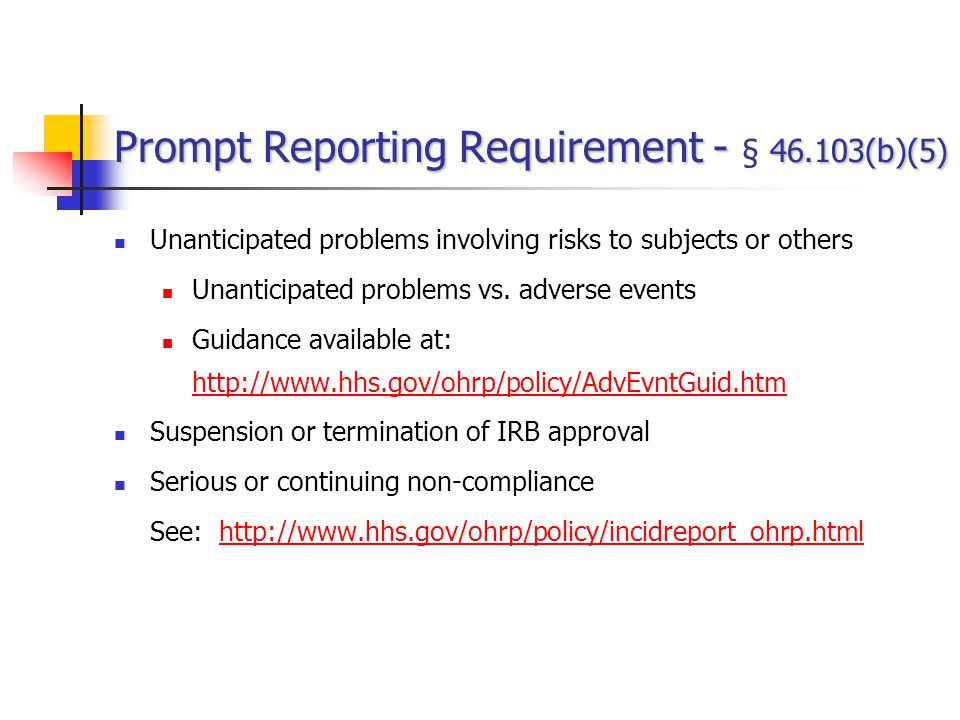 Prompt Reporting Requirement - § 46.103(b)(5)
