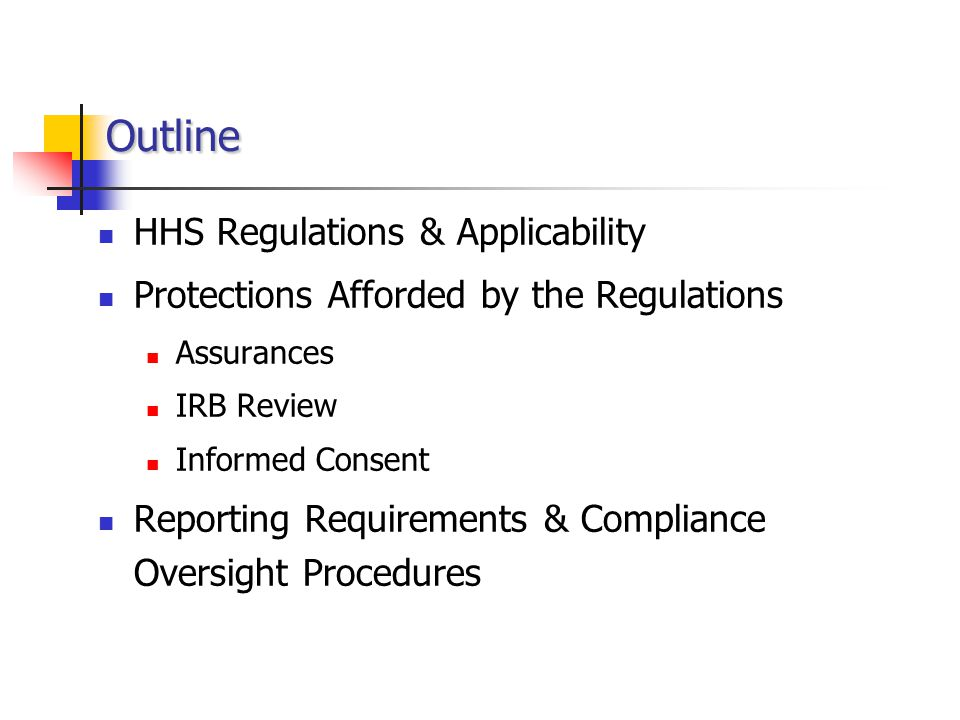 Outline HHS Regulations & Applicability
