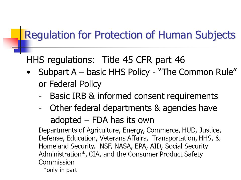 Regulation for Protection of Human Subjects