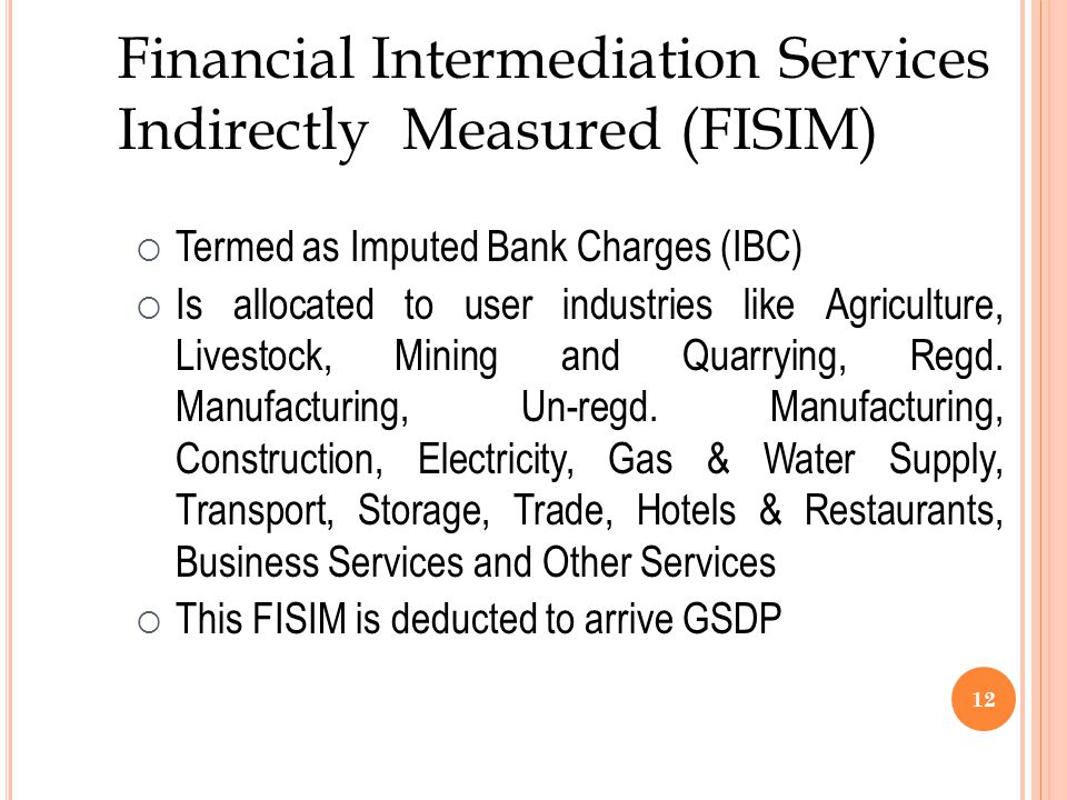 Financial Intermediation Services Indirectly Measured (FISIM)