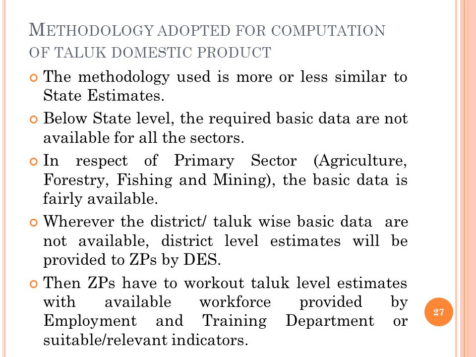 Methodology adopted for computation of taluk domestic product