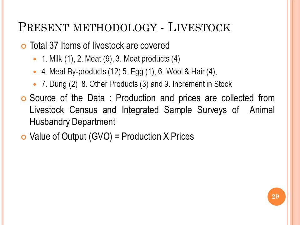 Present methodology - Livestock